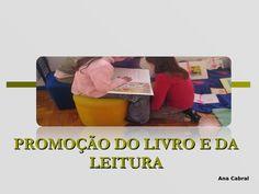 Promoção do Livro e da Leitura by leiturascoloridas via slideshare Toy Chest, Storage Chest, Blank Book, Children's Literature, Reading, School, Texts, Writers, Authors