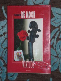 Margriet de Moor: Wirtuoz  Cena:35zł Pełen opis na:https://sprzedajemy.pl/wirtuoz-margriet-de-moor-nr46708072