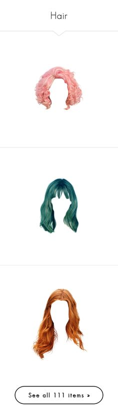 """Hair"" by sociall-anxiety ❤ liked on Polyvore featuring hair, wigs, doll hair, dolls, doll parts, fillers, beauty products, haircare, hair styling tools and wig"