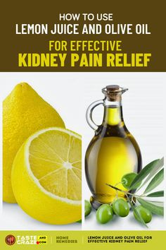Lemon juice and olive oil for effective kidney pain relief