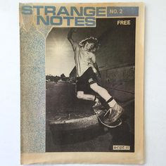 spines and pages thanks to ideabooksltd Great title great cover great fading and toning. Strange Notes 2. 1987 west coast skate free sheet magazine. One folded page. Issues 1 and 2 we have. Frame them. Email if you want@idea-books.com #strangenotes #1987 #skate Filed under: ideabooksltd to READ to READ ideabooksltd docenoon InspirePossibility CreateOpportunity CultureOfPossibility EnthusiasmForOpportunity Art Film Technology Fashion Music News Business Politics Anything Everything…