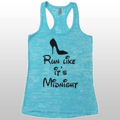 Disney Marathon Shirt. Tank Tops For Women. Run Like It's Midnight Tank. Disney Running Shirt. Half Marathon Running Shirt. by CuteBuffy on Etsy https://www.etsy.com/listing/228766781/disney-marathon-shirt-tank-tops-for