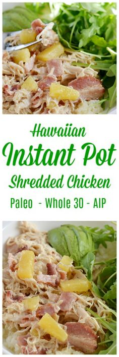 Hawaiian Instant Pot Shredded Chicken * Lichen Paleo, Loving AIP #instantpot