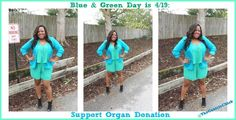 National Wear Blue and Green Day is April 19th, 2013.