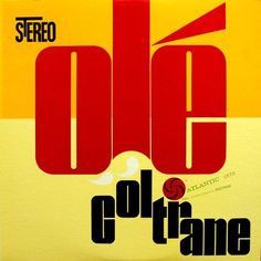 John Coltrane Olé Coltrane - Google Search