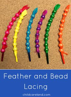Feather and bead lacing for fine motor development and math.