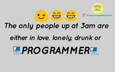 Programmer can laugh too Technical Jokes Programming Humor, Computer Programming, Computer Science, Mood Quotes, Life Quotes, Computer Humor, Engineering Humor, Science Memes, Nerd Humor