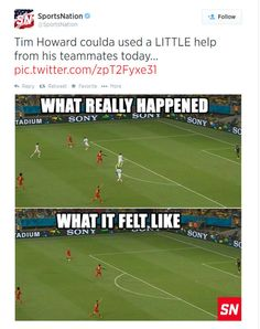 View the Tim Howard's heroic game earns hilarious internet memes photo gallery on Yahoo Sports. Football Quotes, Football Is Life, Soccer Quotes, Funny Soccer Memes, Soccer Inspiration, Funny Mems, Shin Splints, Dark Quotes, Internet Memes