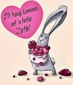Sommer net 'n bietjie liefde Quotations, Qoutes, Mommy Quotes, Goeie More, Afrikaans Quotes, Morning Quotes, Friendship Quotes, Best Quotes, Decoupage