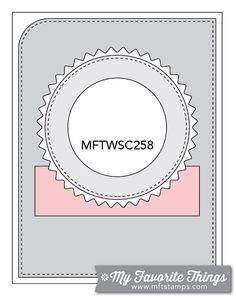 MFT Card Challenges: Wednesday Sketch Challenge - Sketch 258  #mftstamps