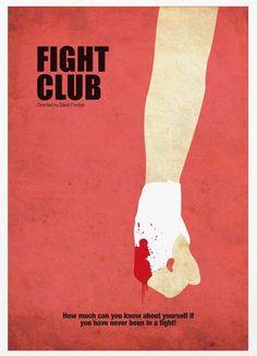 Fight Club - best cult film ever? Minimal Movie Posters, Minimal Poster, Cinema Posters, Cool Posters, Club Poster, Movie Poster Art, Geeks, Fight Club Rules, Marla Singer