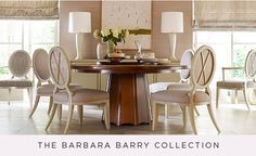 The Barbara Barry Collection -Baker Furniture
