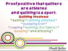 Proof positive that quilters are athletes and quilting is a sport. #HandiQuilter