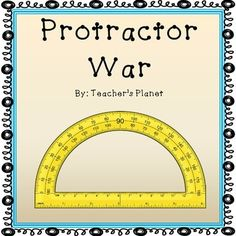 Protractor War, Task Cards and Practice Sheets! In Protractor War students learn and understand how to read a protractor. This fun card game that we all grew up with is now in an educational version of Protractor War. Students flip over their cards at the same time and read the measurements on their protractors.