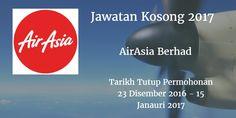Jawatan Kosong AirAsia Berhad 23 Disember 2016 - 15 Januari 2017  AirAsia Berhadmencari calon-calon yang sesuai untuk mengisi kekosongan jawatan AirAsia Berhad terkini 2017.  Jawatan Kosong AirAsia Berhad 23 Disember 2016 - 15 Januari 2017  Warganegara Malaysia yang berminat bekerja diAirAsia Berhad dan berkelayakan dipelawa untuk memohon sekarang juga. Jawatan Kosong AirAsia Berhad Terkini Januari 2017 1. Business Analyst Jr. (Mobile) 2. Fitness Attendant 3. Store Technician 4. Public…