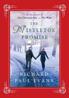 The Mistletoe Promise By Richard Paul Evans. This book was recommended on facebook in the list S.M. Eden had her readers put together.