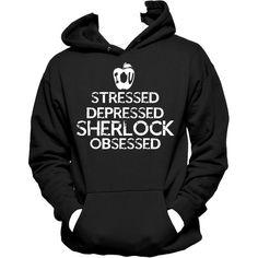 Stressed, Depressed, Sherlock Obsessed Unisex Hooded Sweatshirt,... ($39) ❤ liked on Polyvore featuring tops, hoodies, sweatshirt hoodies, hooded sweatshirt, hooded pullover, unisex hoodies and hoodie top
