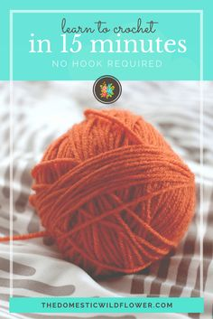 Learn How to Crochet in 15 Minutes | Tutorial from The Domestic Wildflower click to learn how to crochet with your fingers in just 15 minutes with this super simple tutorial. No abbreviations or complicated steps!