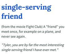 Meet Single-serving friend