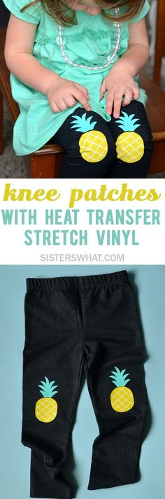 Use heat transfer stretch vinyl to make knee patches on little girl leggings. So easy to layer with heat transfer vinyl. Make pineapple knee patches or flower knee patches! Diy Sewing Projects, Cool Diy Projects, Vinyl Projects, Diy Craft Projects, Sewing Tips, Project Ideas, Craft Ideas, Little Girl Leggings, Vinyl Crafts