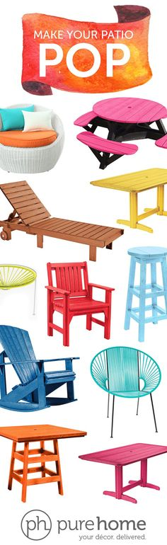 With summer right around the corner, bring the family fun outdoors to your backyard. With the help of purehome and some color, make your patio POP! purehome.com. your décor. delivered.