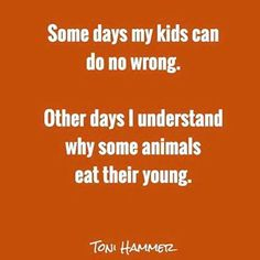 Funny mom life quotes, mom life truth, hilarious parenting m Super Funny Quotes, Funny Mom Quotes, Funny Quotes For Teens, Funny Quotes About Life, Mommy Quotes, Motherhood Funny, Quotes About Motherhood, Life Humor, Mom Humor
