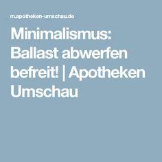 Minimalismus: Ballast abwerfen befreit! | Apotheken Umschau