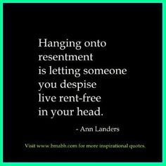 letting go of resentment quotes-Hanging onto resentment is letting someone you despise live rent-free in your head Resentment Quotes, Bitterness Quotes, Anger Quotes, Words Of Wisdom Quotes, True Quotes, Dark Quotes, Quotable Quotes, Letting Go Quotes, Go For It Quotes