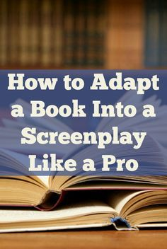 Learn how to successfully adapt a book into a screenplay like a pro in this… Script Writing, Writing Quotes, Writing Advice, Blog Writing, Writing A Book, Creative Writing, Fiction Writing, Writing Ideas, Acting Exercises