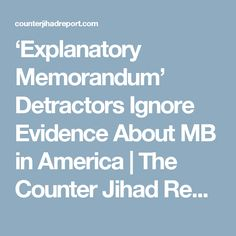 'Explanatory Memorandum' Detractors Ignore Evidence About MB in America | The Counter Jihad Report