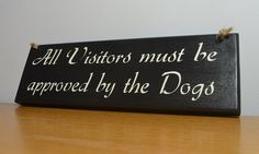 A sign which would look great in any dog lovers home.