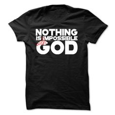 c91edbba Custom Nothing Is Impossible With God T-shirt Store #faith #christian #god