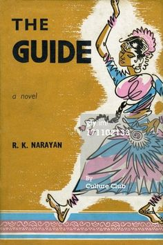 The Guide (1958) by RK Narayan  Narayan's best known novel, is about Raju, the tour guide/con man and Rosie, the neglected housewife. And Raju's spiritual journey - how he becomes a holy man.
