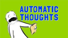 How to deal with Automatic Thoughts by wellcast #overcoming #negativity