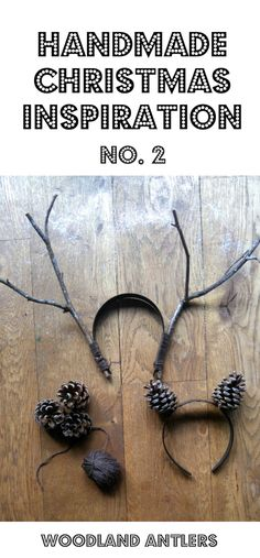 Super CUTE and so simple festive nature craft! Make these antlers with a simple Alice band in 10 minutes.. #naturecrafts #christmascrafts #kidscraft #festive #headbands #kidscrafts #handmadechristmas #christmasgifts #christmasdecorations #antlers #reindeer #cones #pineconecrafts #festiveinspiration