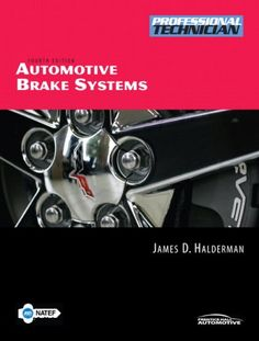 Call Number: TL 269 .H35 2008 - Barcode: 20013457757 - Automotive Brake Systems (4th Edition) by James D. Halderman - Image provided by: https://www.amazon.com/dp/0131748033/ref=cm_sw_r_pi_dp_sGYtxbR77WRHY