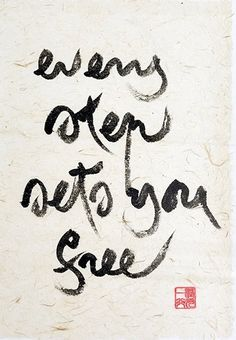 every step sets you free- Thich Nhat Hanh Calligraphy