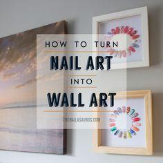 DIY: From Nail Art to Wall Art