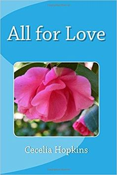 Check out  A MUST READ:  All for Love