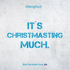 Redewendung: Es weihnachtet sehr. | Karriereservice.de | Sprüche, Zitate, Humor, quotes, funny, denglisch, lustig, witzig | #sprueche #denglisch #quotes #humor #sprichwort Humor, Holiday Meme, Halloween Quotes, Haha, Poems, Lyrics, Life Quotes, Language, English