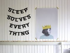 SLEEP SOLVES EVERYTHING | via Tumblr bunting #hipster