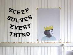 SLEEP SOLVES EVERYTHING | via Tumblr bunting #hipster