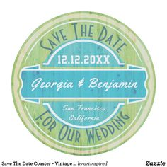 Save The Date Coaster - Vintage Wood Grain Look - Fun way to let your guest know to save the date for your wedding or other special event.