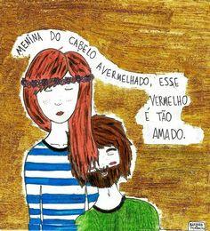 Menina do cabelo avermelhado...