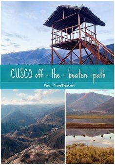 TravelBreak.net - 5 Peruvian Sites You Missed Visiting Macchu Picchu