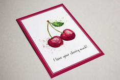 I love your Cherry much! Mailing Envelopes, I Love You, My Love, Sexy Girl, Valentines Day, Cherry, Happy Birthday, Memes, Cards