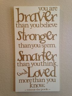 Winnie the Pooh Wall Quote - need this for the kids rooms!!