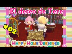 Animal Crossing Happy Home Designer en Español #02 - Tere