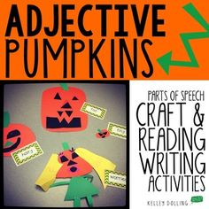 by Kelley Dolling - Teacher Idea Factory 2nd Grade Ela, Second Grade, Parts Of Speech Practice, Adjective Words, Parts Of A Pumpkin, Shades Of Meaning, Teaching Themes, Word Sorts, Activity Centers
