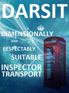 DARSIT (Dimensionally And Respectably Suitable Inspector Transport)